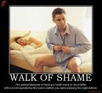walk-of-shame-leaving-after-a-one-night-stand-demotivational-poster-1273339894