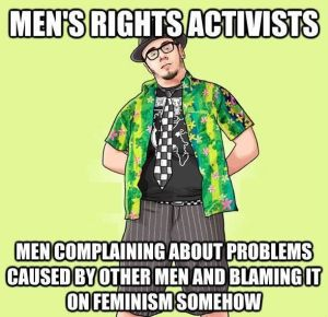 MRAs blame feminism for problems caused by patriarchy