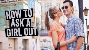 How to ask a girl out