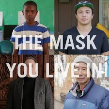 The Masks Men Live In