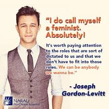 Joseph Gordon-Levitt sees that men benefit from feminism.