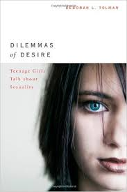Dilemmas of Desire by Deborah Tolman
